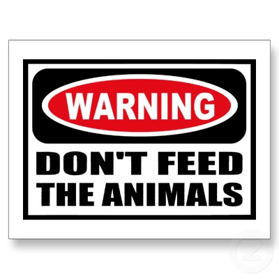 [Image: dont-feed.jpg]