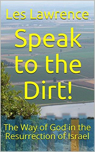 Speak to the Dirt