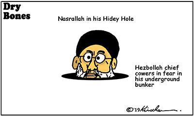 Dry Bones Nasrallah Hidey Hole